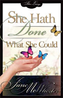 She Hath Done What She Could book cover