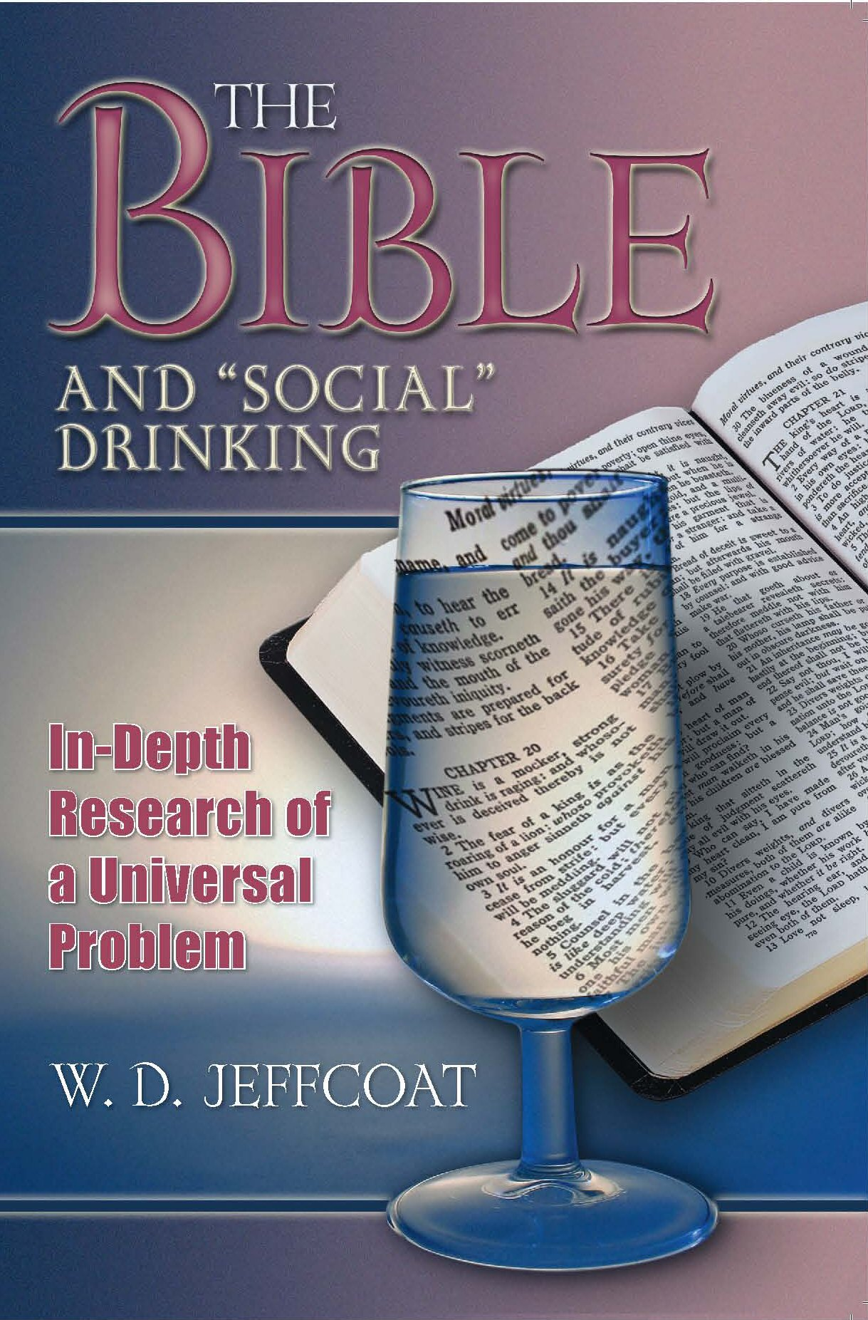 Bible Verses About Drinking Alcohol - Bible Study Tools